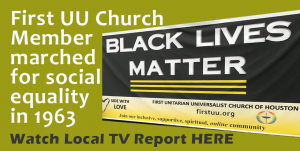 FIrst Unitarian Universalist Church - Black LIves Matter - Volunteering for Social Justice
