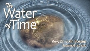 First Unitarian Universalist Church of Houston – The Water of Time