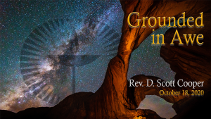 Grounded in Awe – First Unitarian Universalist Church of Houston