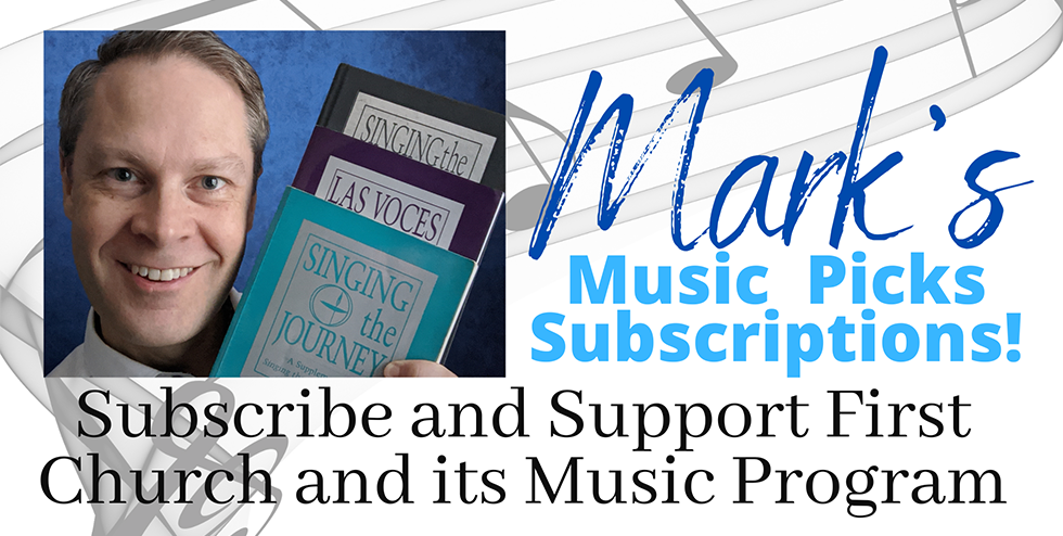 Mark's Music Picks Subscriptions - First Unitarian Universalist Church of Houston