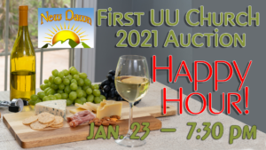 2021 Auction Happy Hour Announcement – First Unitarian Universalist Church of Houston
