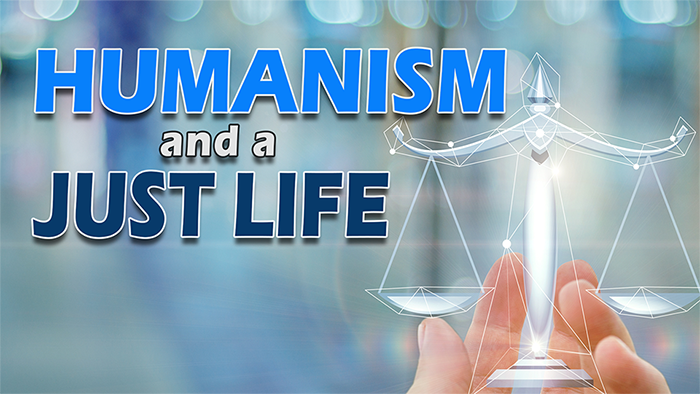 Humanism-and-a-Just-Life-—-May-23-2021