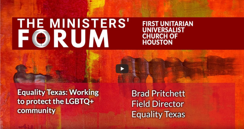 Ministers Forum — Equality Texas — First Unitarian Universalist Church of Houston