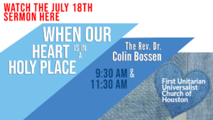 July 18-2021 -- when our heart is in a holy place
